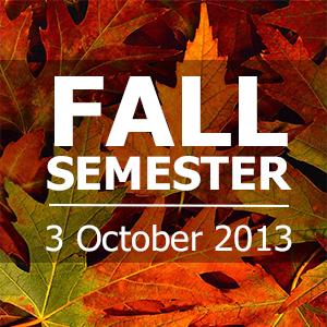 Start Of Fall Semester 2013